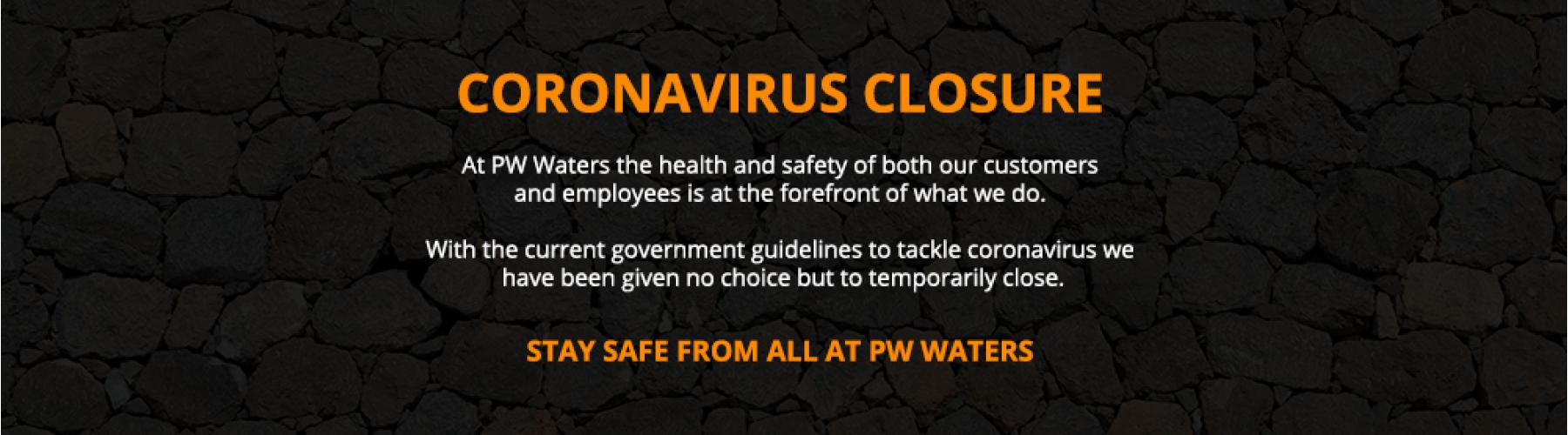 Corona Virus Closure